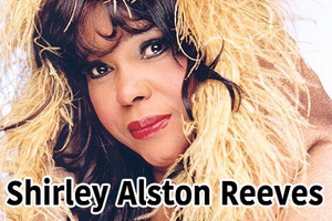 Shirley Alston Reeves.jpg