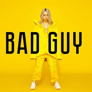 BAD GUY-BILLIE EILISH.jpg