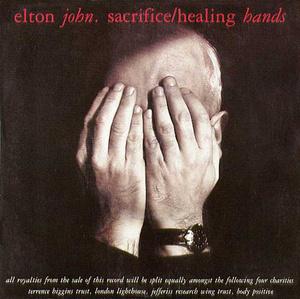 SACRIFICE HEALING HANDS-ELTON JOHN.jpg