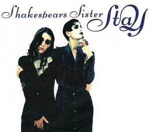 STAY-SHAKESPEARS SISTER.jpg
