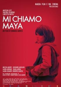 Mi chiamo Maya / My Name Is Maya. 2015. HD.