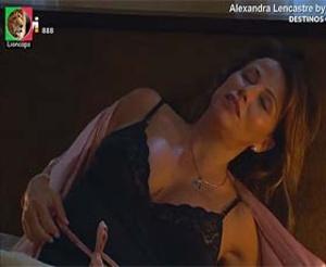 Alexandra Lencastre sensual na novela Destinos Cruzados